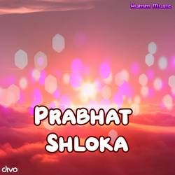 Prabhat Shloka songs