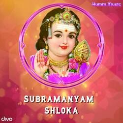 Subramanyam Shloka songs