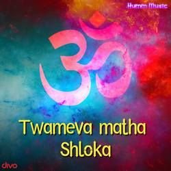 Twameva Matha Shloka songs