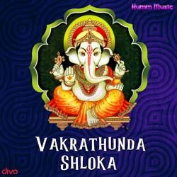 Vakrathunda Shloka songs