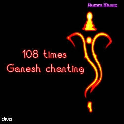 108 Ganesh Chanting songs