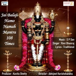 Jai Balaji Namo Namah Mantra 108 Times songs