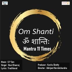 Om Shanti Mantra 11 Times songs