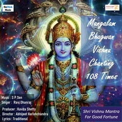 Mangalam Bhagwan Vishnu Chanting 108 Times songs
