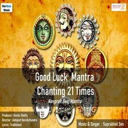 Good Luck Mantra(Navgrah Beej Mantra) songs