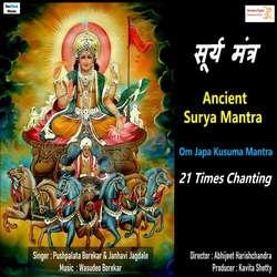 Ancient Surya Mantra- Om Japa Kusuma Mantra 21 Times Chanting songs