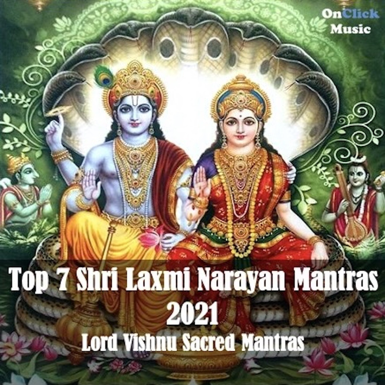 Top 7 Shri Laxmi Narayan Mantras 2021 songs