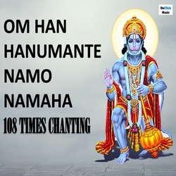 Om Han Hanumante Namo Namaha 108 Times Chanting songs