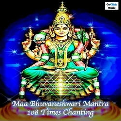Maa Bhuvaneshwari Mantra 108 Times ChantingBhuvaneshwari Smaranam Sakal Paap Haranam songs
