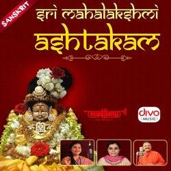 Sri Mahalakshmi Ashtakam songs