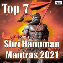 Top 7 Shri Hanuman Mantras 2021 songs