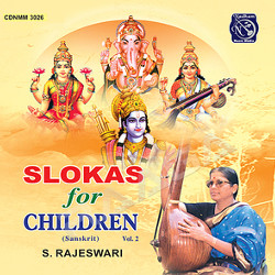 Slokas For Children - Vol 2 (2002) songs