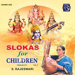 Slokas For Children - Vol 2 (2002) songs
