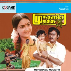 Listen to Andhi Varum Neram songs from Mundhanai Mudichu