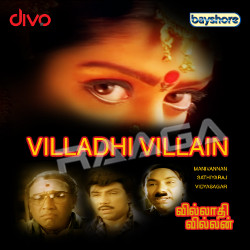 Villadhi Villain songs