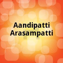Listen to Oduthupar Rattanam songs from Aandipatti Arasampatti