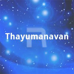 Listen to Puyaladikka Kandomey songs from Thayumanavan