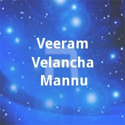 Veeram Velancha Mannu