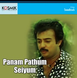 Panam Pattum Sayum songs