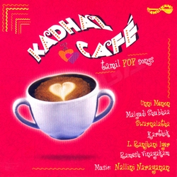 Listen to Naane songs from Kadhal Cafe - Pop Album