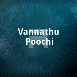 Vannathu Poochi