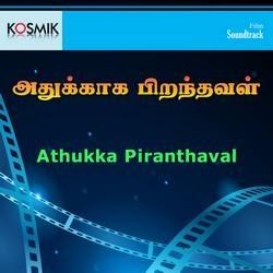 Athukka Piranthaval songs