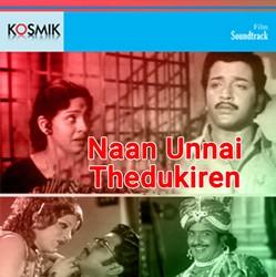 Naan Unnai Thedukiren songs
