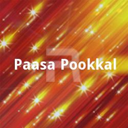 Listen to Silukkur Pettai songs from Paasa Pookkal