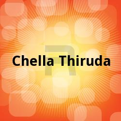 Chella Thiruda songs