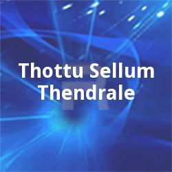 Listen to Oothikitten 100 Mille songs from Thottu Sellum Thendrale