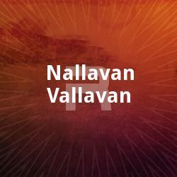 Nallavan Vallavan