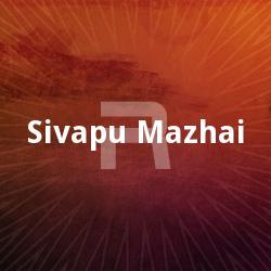 Sivapu Mazhai songs