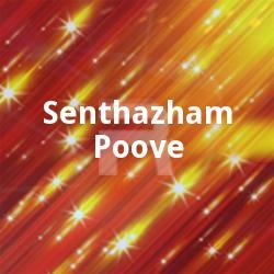 Senthazham Poove