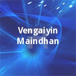 Vengaiyin Maindhan