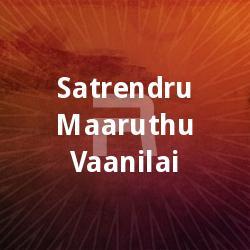 Listen to Suda Suda songs from Satrendru Maaruthu Vaanilai