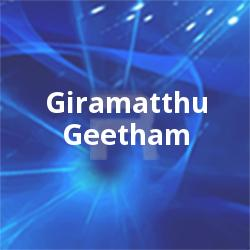 Listen to Autthoram songs from Giramatthu Geetham
