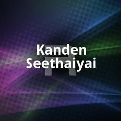 Kanden Seethaiyai