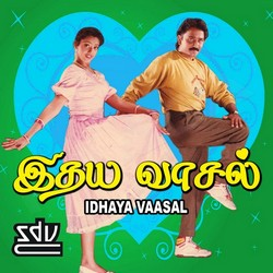 Listen to Vaa Nee Anbe songs from Idhaya Vaasal