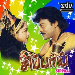 Listen to Sittukale Sittukale songs from Sippaai