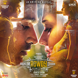 Listen to Thangamey songs from Naanum Rowdy Dhaan