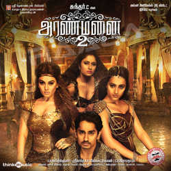 Listen to Maya Maya songs from Aranmanai 2