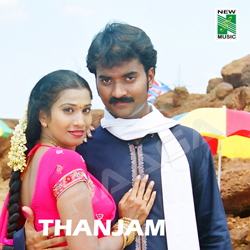 Listen to Kanavillay Unnai songs from Thanjam