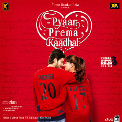 Listen to I Will Never Let you go songs from Pyaar Prema Kaadhal