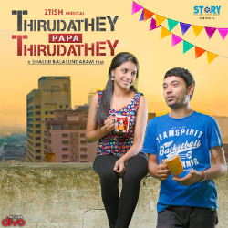 Thirudathey Papa Thirudathey songs