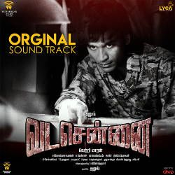 Listen to It Begins songs from Vada Chennai (OST)