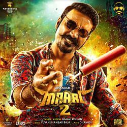 Listen to Maari's Aanandhi songs from Maari 2