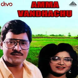 Amma Vandhachu songs