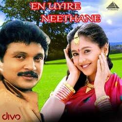 En Uyire Neethane songs