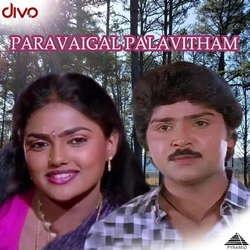 Paravaigal Palavitham songs