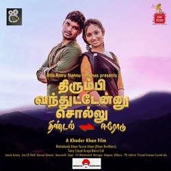 Thirumbi Vanthuttenu Sollu songs